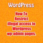 How to restrict illegal access to wordpress wp-admin